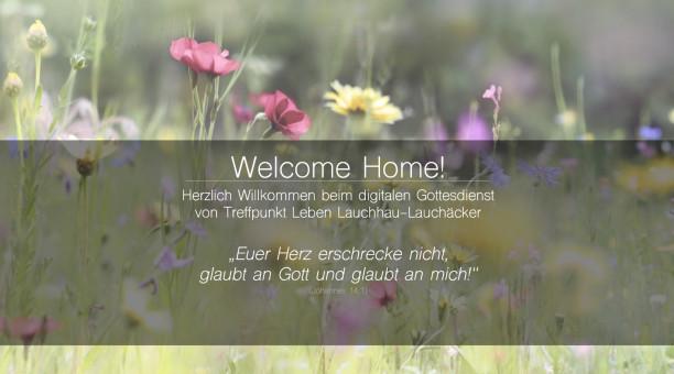 Treffpunkt-Leben-Online-Gottesdienst in Stuttgart-Vahingen. Wir feiern trotz Corona / Covid 19!